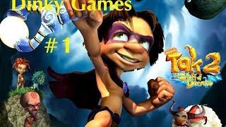 Tak 2: The Staff of Dreams Dinky Games Part 1
