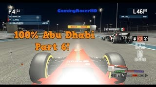 F1 2013 - Abu Dhabi 100% Race - Part 6! (1080p HD)