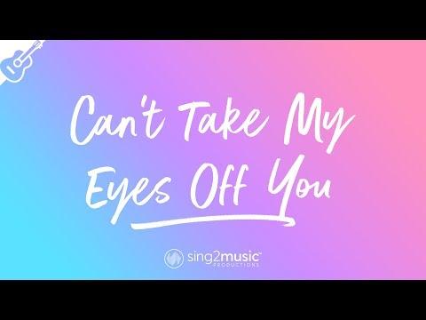 Can't Take My Eyes Off You (Acoustic Guitar Karaoke) Frankie Valli