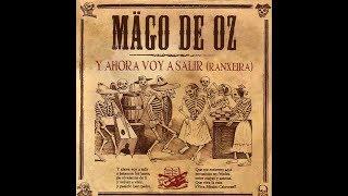 Mägo De Oz: Y Ahora Voy A Salir (Ranxeira) (Single Completo) (16/octubre/2007)