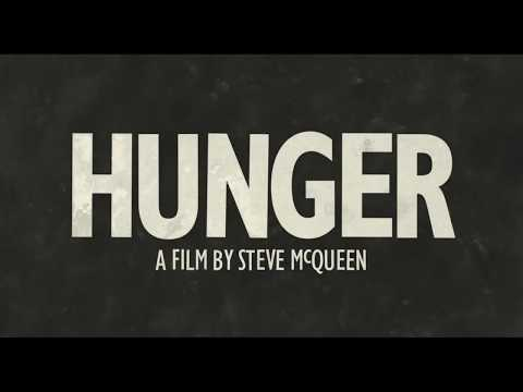 HUNGER - Drama - 2008 - Trailer