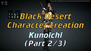 BDO Character creation. Kunoichi (Part 2/3)
