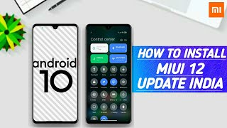 HOW TO INSTALL MIUI 12 | ANDROID 1O | REDM NOTE 7 | REDMI NOTE 7 PRO, REDMI NOTE 8, ALL REDMI DEVICE