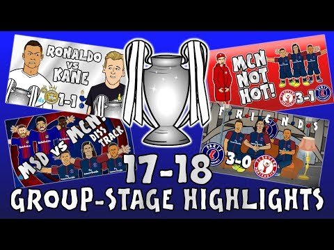 🏆GROUP STAGE HIGHLIGHTS - UCL 2017/18🏆 (UEFA Champions League Parody 442oons)