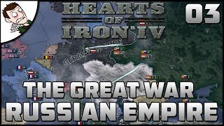 Losing The War?! The Great War Mod - Russian Empire - Hearts of Iron 4 Part 3 Gameplay