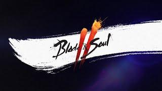 Blade & Soul 2   런칭 카운트다운 영상 - '출사표'