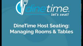 DineTime Host Seating: Managing Rooms and Tables