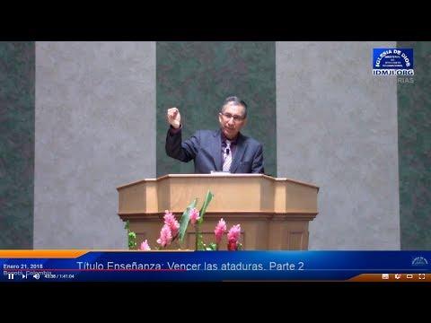 Enseñanza: Vencer las ataduras - Parte 2 - Iglesia de Dios Ministerial de Jesucristo Internacional