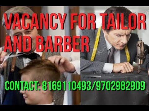 Job in Malaysia for tailor and barber salary upto 2000 RM per month apply soon...