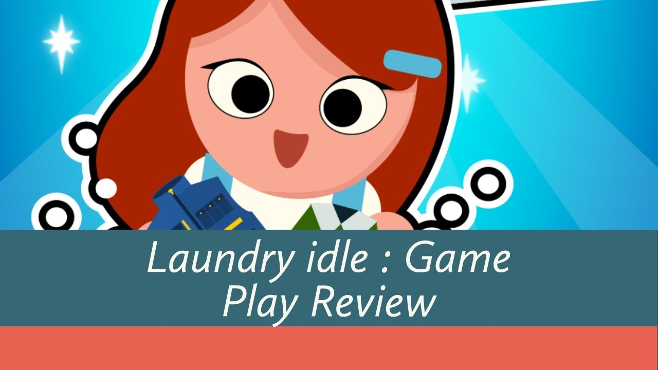 Laundry Idle - a washing tycoon ( Android / Ios ) GamePlay ...