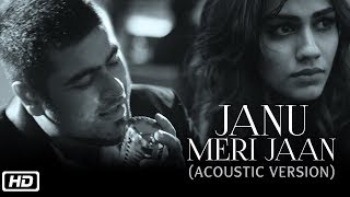 Janu Meri Jaan | Acoustic | Piyush Kapoor | Lima Yanger | Apeksha Porwal | Latest Hindi Song 2018