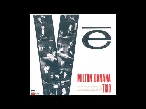 Milton Banana - V? - 1965 - Full Album