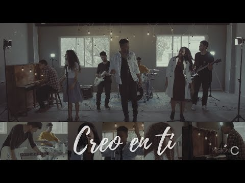 CREO EN TI (RECIBE TODA LA GLORIA) -  MISION C  |  Studio Session