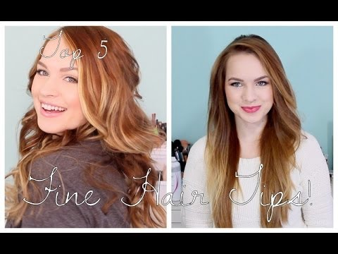 My Top 5 Fine Hair Tips