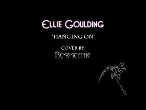 Ellie Goulding - Hanging On (Instrumental cover by RoseScythe)