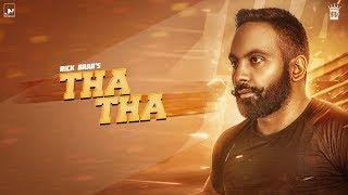 Tha Tha | Rick Brar | Official Audio | LosPro | 2018