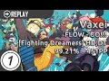 Vaxei FLOW GO NARUTO OPENING MIX Fighting Dreamers HD,DT 99.21 668 700x 2x Miss 451pp