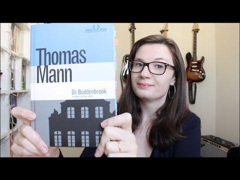 Os Buddenbrook (Thomas Mann)   Tatiana Feltrin
