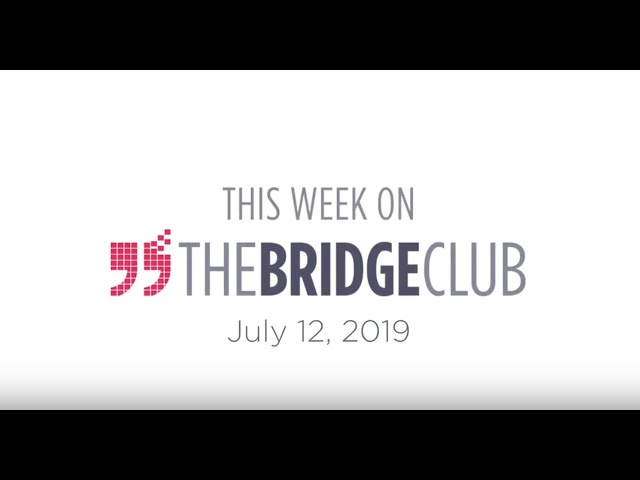 This Week With The Bridge Club 091219