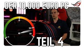 Overclocking Guide: Gaming-PC für 10000 Euro [Teil 4]