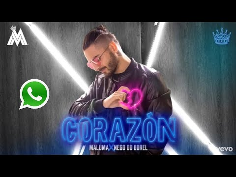Maluma - Corazón(official video) ft. Nego de borel || Whatsapp status||Spanish & english song lyrics