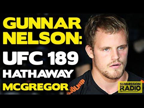 UFC 189: Gunnar Nelson talks John Hathaway, Conor McGregor's ground game