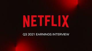 Netflix Q3 2021 Earnings Interview screenshot 1