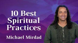 10 Best Spiritual Practices