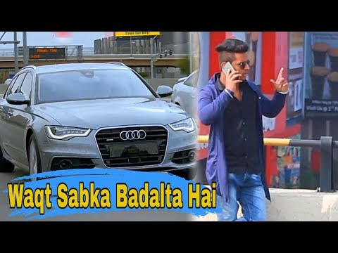 Waqt Sabka Badalta Hai || Never Judge Too Quickly || Time Changes || Prince Pathania