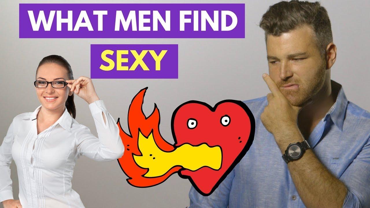 What men find sexy in women