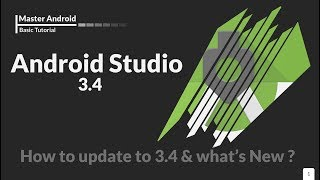 Master Android - Download & update Android studio 3.4 - What's New in this amazing version