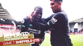 Replayed: Sheffield United 0-1 Liverpool | Wijnaldum Wins It At Bramall Lane