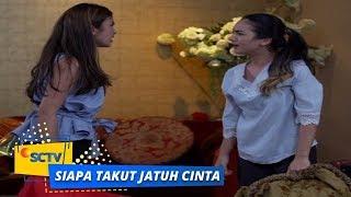Highlight Siapa Takut Jatuh Cinta - Episode 360