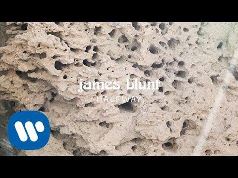 James Blunt - Halfway [Official Lyric Video]