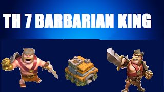 Clash of Clans - TH 7: Get Your Barbarian King in 4 hours!