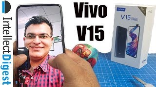 Vivo V15 Unboxing- Is It Worth Buying? Find Out