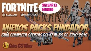 Guide NEW FOUNDER PACKS July 2018 FORTNITE ? We Buy Limited Edition
