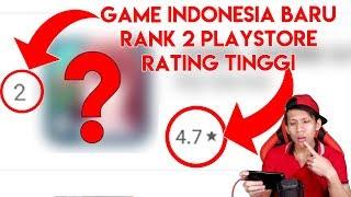 Game Indonesia Baru Yang Sudah Rank 2 Playstore + Ratingnya Tinggi ! - Bagusnya dimana ?