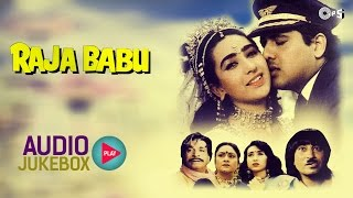 Raja Babu Audio Songs Jukebox | Govinda, Karisma Kapoor, Anand Milind