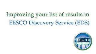 EBSCO Discovery Service - Improving Your Search Results - Tutorial(This tutorial demonstrates how you can improve your EBSCO Discovery Service (EDS) search results using limiters, expanders, and facets found on the result ..., 2015-06-04T16:07:03.000Z)