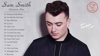 The Best Of Sam Smith Greatest Hits Full Album