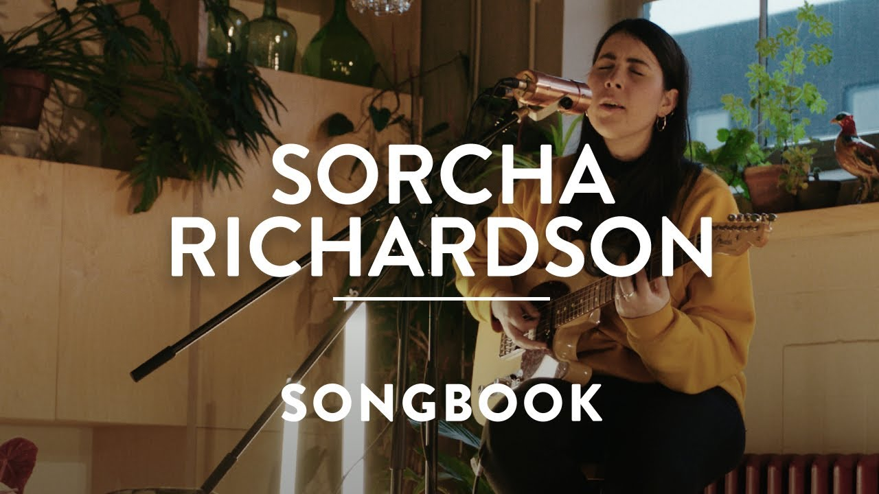 Sorcha Richardson - Don't Talk About It & High in the Garden - A SONGBOOK SESSION