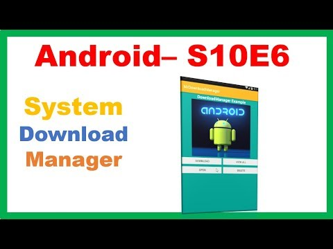 Android General → Android DownloadManager – Camposha