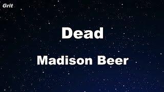 Video Dead - Madison Beer Karaoke 【No Guide Melody】 Instrumental download MP3, 3GP, MP4, WEBM, AVI, FLV April 2018