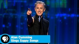 ALAN CUMMING SINGS SAPPY SONGS | Official Trailer | PBS