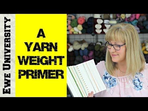 A YARN WEIGHT PRIMER