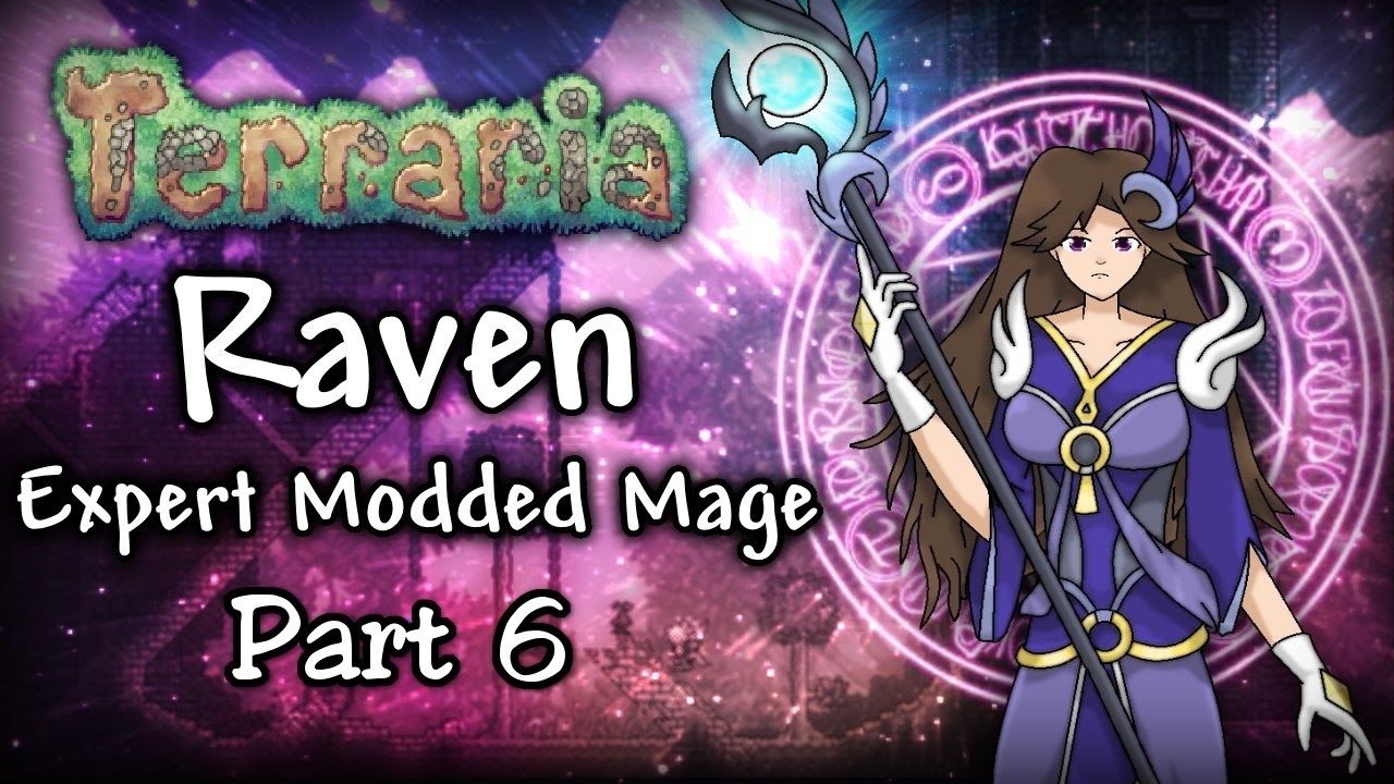 Terraria 134 Expert Modded Mage Lets Play Part 6 Raven Vs The