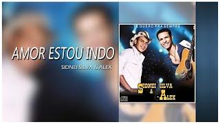 Baixar SS&A - Sidnei Silva & Alex - Amor estou indo