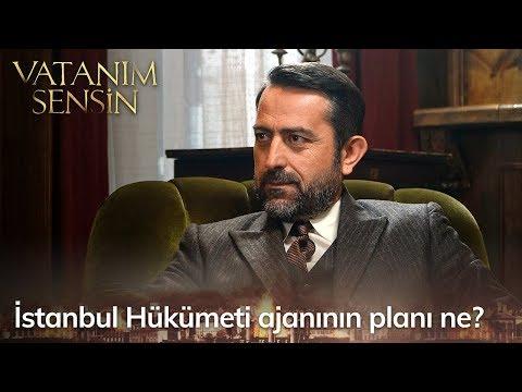 İstanbul Hükümeti ajanının planı ne? - Vatanım Sensin 52. Bölüm