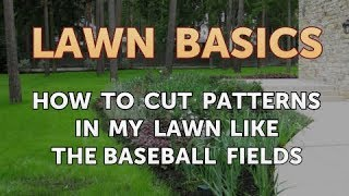 How to Cut Patterns in My Lawn Like the Baseball Fields